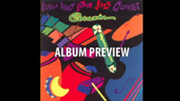 Kevin Hart Latin Jazz Quintet - Corazon CD preview video
